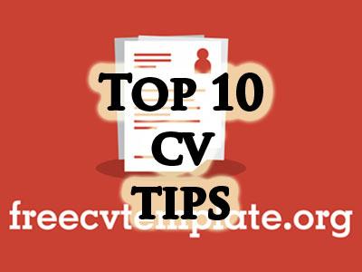 Top 10 CV tips